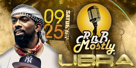 RnBMostly:#LibraSZN (SPECIAL EVENT) - Larry Love 30th Birthday Bash tickets