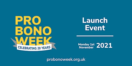 Pro Bono Week 2021 Launch panel debate: past, present and future tickets