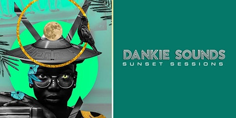 Dankie Sounds: Amapiano Sunset Sessions III tickets