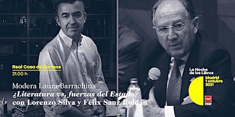 Lorenzo Silva y Félix Sanz Roldán. ¿Literatura vs. fuerzas del Estado? entradas