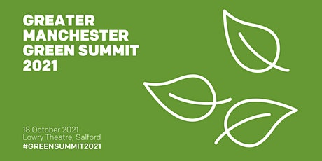 Greater Manchester Green Summit 2021 tickets