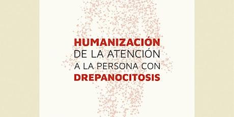 """""""HUMANIZACION A LA ATENCIÓN DE LA PERSONA CON DREPANOCITOSIS"""" entradas"""