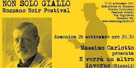 """Non solo giallo - Massimo Carlotto presenta """"E verrà un altro inverno"""" biglietti"""