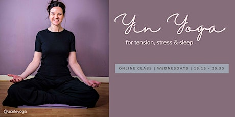 Online YIN YOGA | For tension, stress & sleep tickets