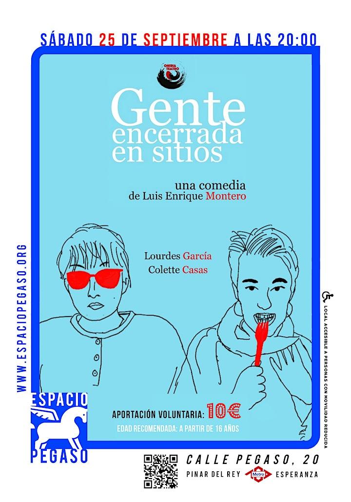 """Imagen de COMEDIA EN ESPACIO PEGASO""""GENTE ENCERRADA EN SITIOS"""""""