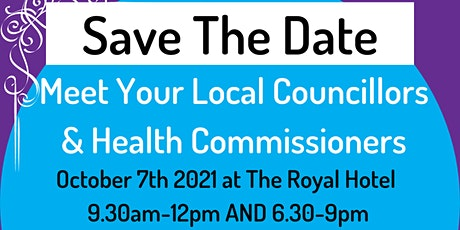 Meet your Local Councillors & Health Commissioners in the Evening tickets