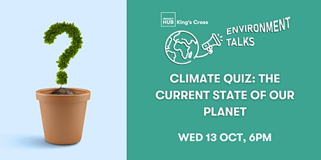 The Climate Quiz: An Environmental Talk on the Current State of Our Planet tickets