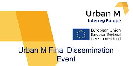 Urban M Final Dissemination Event Tickets