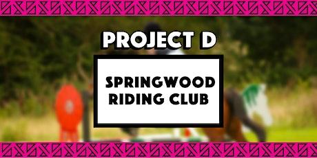 Springwood Riding Club x Project D tickets