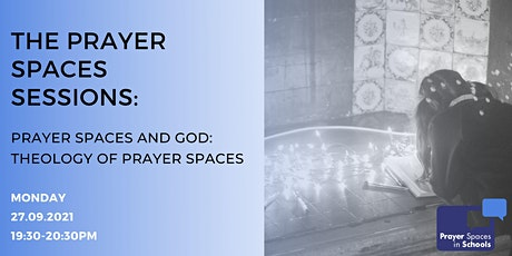 The Prayer Spaces Sessions - Prayer  Spaces and God : Theology tickets