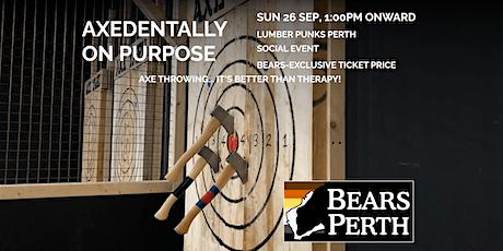 Axedentally on Purpose tickets