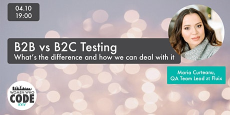 B2B vs B2C Testing. What's the difference and how we can deal with it tickets