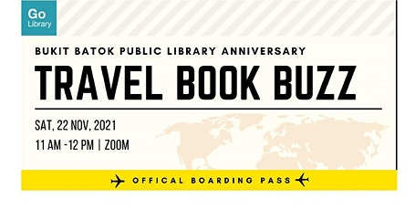 Travel Book Buzz   Bukit Batok Public Library Anniversary tickets