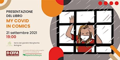 My Covid in Comics - Davide Toffolo, Claudio Calia e Matteo Stefanelli biglietti
