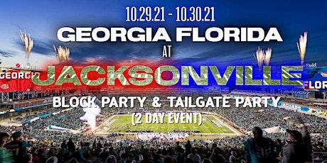 GEORGIA FLORIDA TAILGATE & BLOCK PARTY tickets