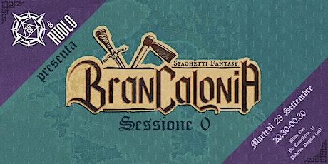 Brancalonia - la campagna condivisa ufficiale - sessione 0 tickets