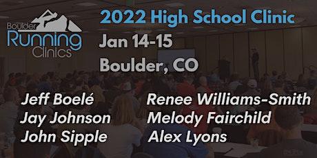 Boulder Running Clinics - January 2022 High School Clinic tickets