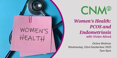 CNM Ireland Health Talk- Women's Health:  PCOS and Endometriosis tickets