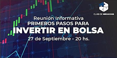 """Reunión Informativa:  """" PRIMEROS PASOS PARA INVERTIR EN BOLSA"""" boletos"""