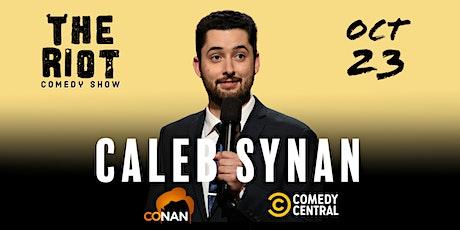 The Riot Comedy Show presents Caleb Synan (Conan, Comedy Central) tickets