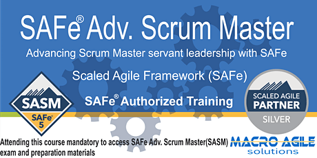 SAFe®  Advanced  Scrum Master Certification- 2 days -Virtual Instructor Led tickets