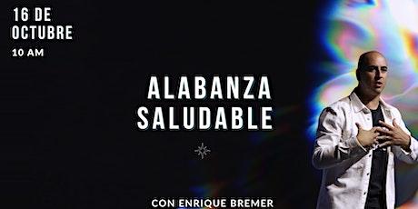 Alabanza Saludable tickets