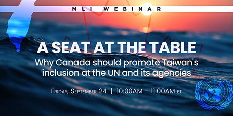 A seat at the table: Why Canada should promote Taiwan's inclusion at the UN tickets