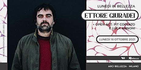 Ettore Giuradei x Lunedì in Bellezza biglietti