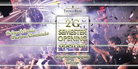 Semester Opening | 2G Open Air | Thomas Read Tickets