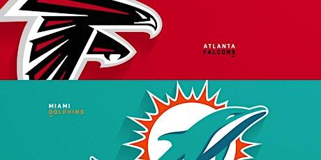 NFL Viewing Party: Miami Dolphins Vs Atlanta Falcons tickets