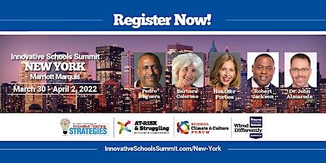 March 2022 Innovative Schools Summit NEW YORK tickets