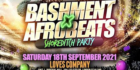 Bashment X Afrobeats - Shoreditch Party tickets