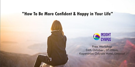 How To Be More Confident & Happy In Your Life tickets