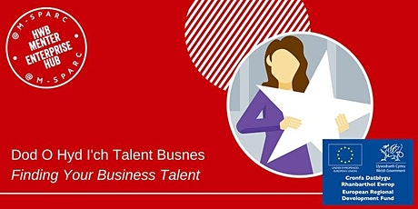 ONLINE  Dod O Hyd I'ch Talent Busnes / Finding Your Business Talent tickets