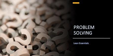 Lean Essentials - Problem Solving Bitesize Workshop tickets