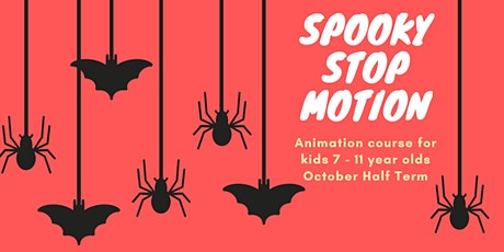 Two Day Spooky Stop Motion Animation Course - October Half Term tickets