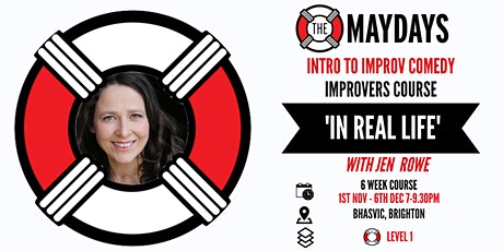 'IN REAL LIFE' Intro to Improv Comedy - Improvers Course tickets