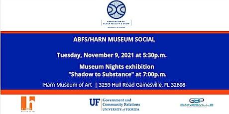 ABFS/HARN MUSEUM SOCIAL tickets