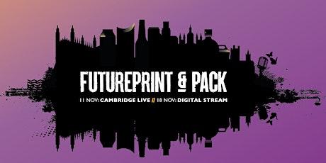 FuturePrint and Pack Summit tickets