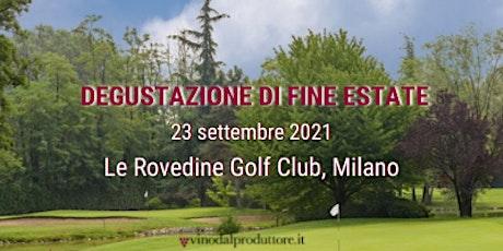 Degustazione di Fine Estate 23 Settembre Milano biglietti
