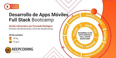 Sesión informativa: Desarrollo de Apps Móviles Full Stack - XIII Edición entradas