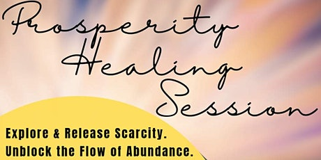 Prosperity Energy Healing Experience tickets