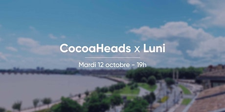 CocoaHeads Bordeaux @Luni billets
