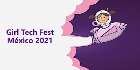 Girl Tech Fest México 2021 boletos