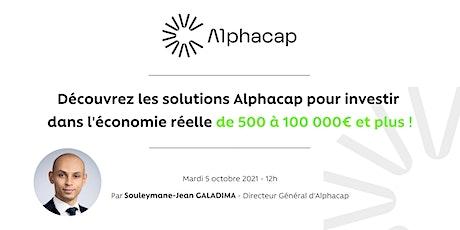 Présentation des solutions Alphacap pour investir de 500 à 100 000 € billets