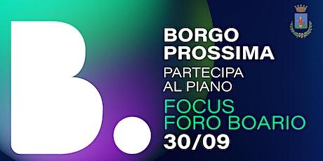 Scriviamo insieme il futuro del Foro Boario | Borgo Prossima biglietti