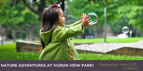 Nature Adventures Outdoor Playgroup - Huron View Park! tickets