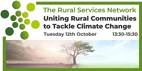 Uniting Rural Communities to Tackle Climate Change Event tickets