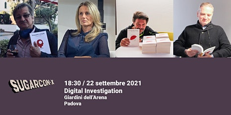 Digital Investigation | SUGARCON-X biglietti