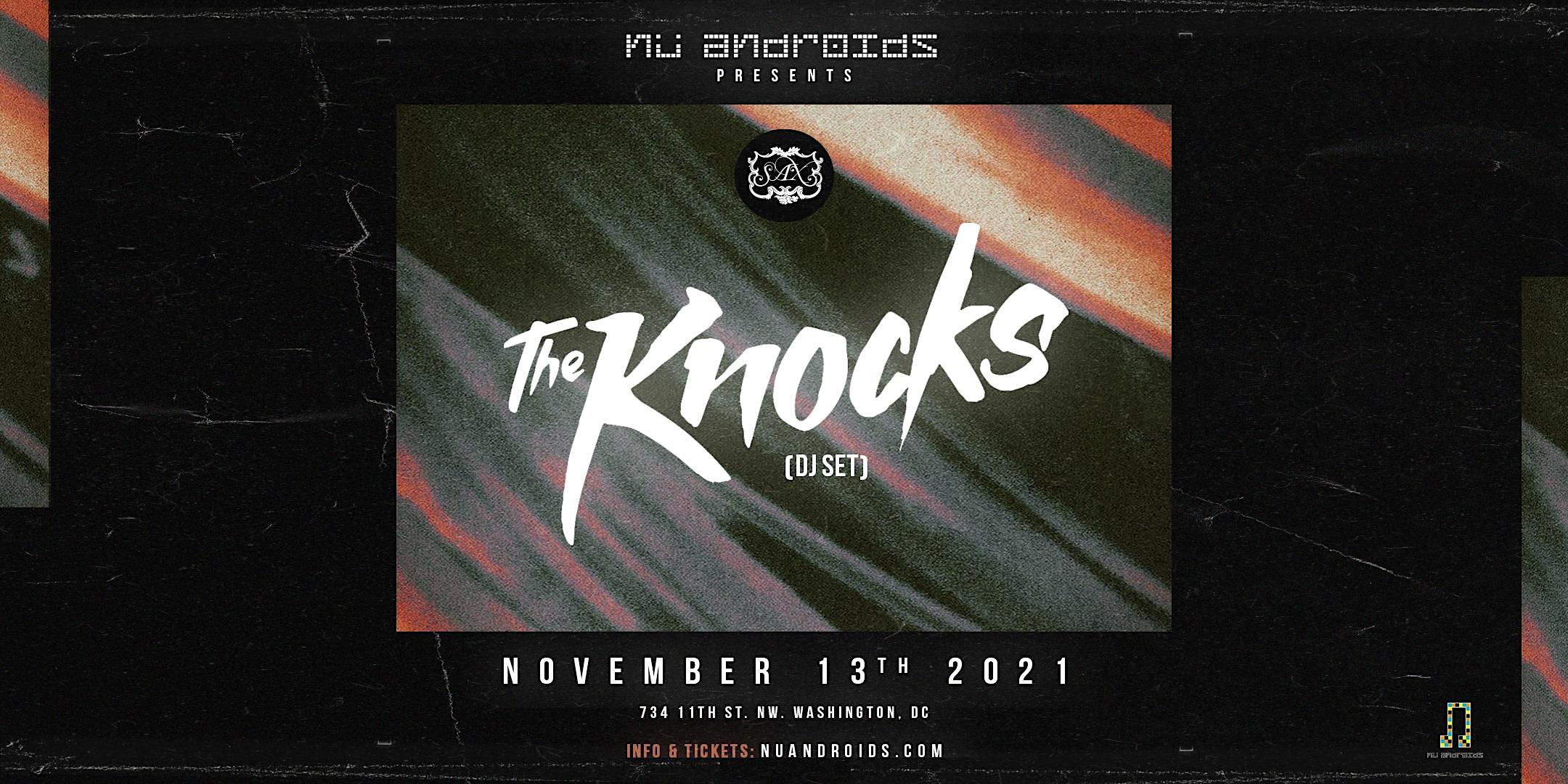 Nü Androids Presents: The Knocks DJ Set (21+)